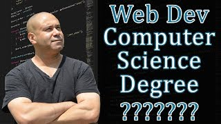 Does a Web Developer Need a Computer Science Degree?