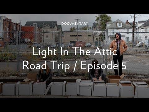 Light in the Attic Road Trip - Episode 5