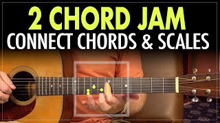 2 Chord Jam - Connect chord shapes to the major scale. Visualize the changes - Guitar Lesson EP412