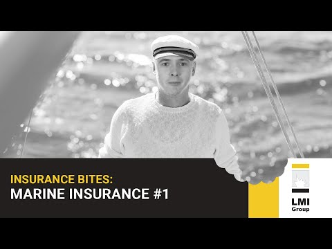 INSURANCE BITES: Marine Insurance #1