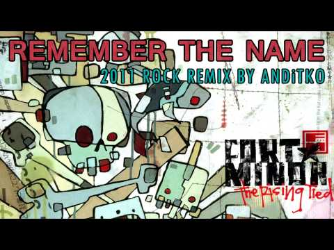 Fort Minor - Remember The Name [Rock Remix By ANDiTKO]