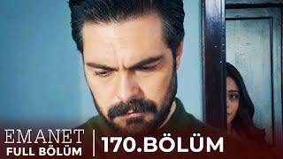 Emanet | 170. Bölüm