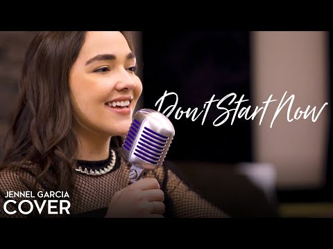 Don't Start Now - Dua Lipa (Jennel Acoustic Garcia Cover) - Dua Lipa Cover (Future Nostalgia Album)
