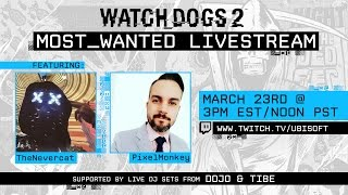 Watch Dogs 2 – Most Wanted Livestream
