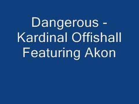 Dangerous  Kardinal Offishall Featuring Akon
