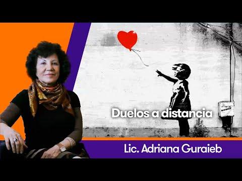Duelos a distancia - Lic. Adriana Guraieb
