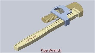 Pipe Wrench (Volume-1)--Solid Edge Tutorial