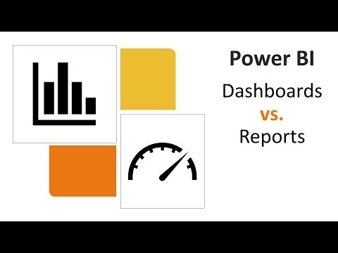 Power BI - Dashboards vs. Reports