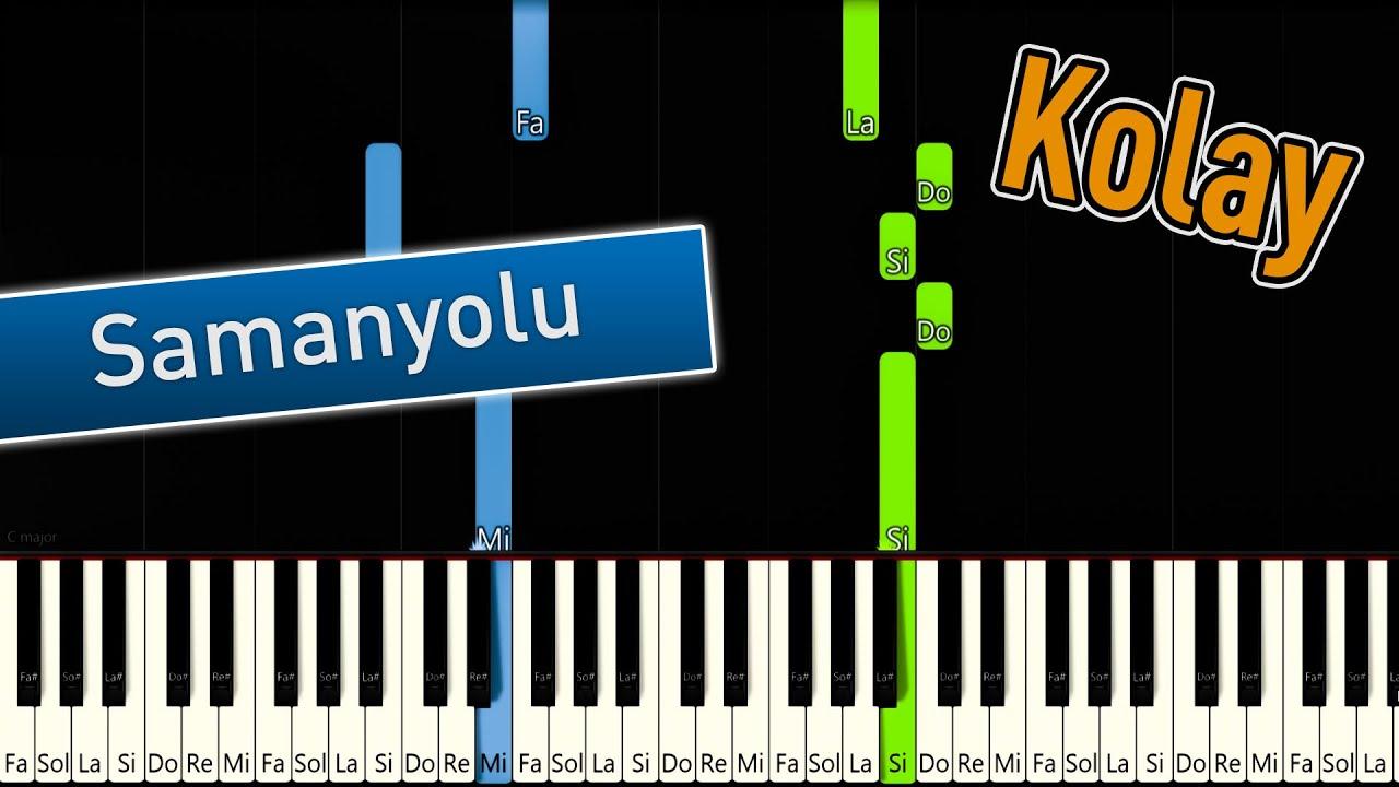 Samanyolu   Kolay Piyano - Nasıl Çalınır