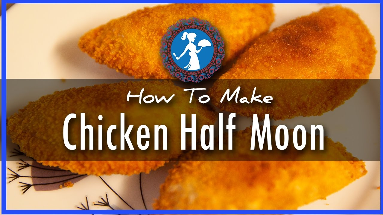Chicken Half Moon - YouTube