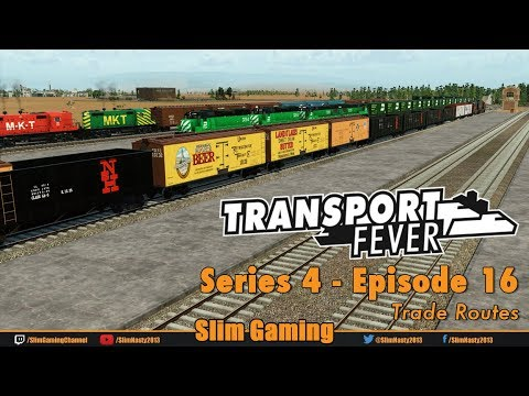 Transport Fever - Series 4 Episode 16 - Trade Routes
