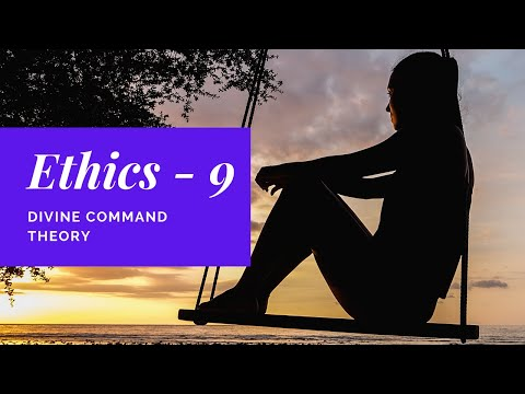 Ethics 09   Divine Command Theory sbs