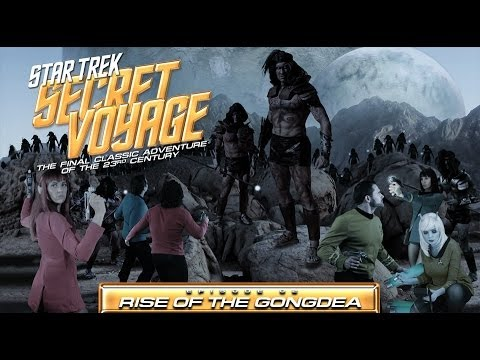 Star Trek Secret Voyage: Rise of the Gongdea 02 ACTION TRAILER 2014