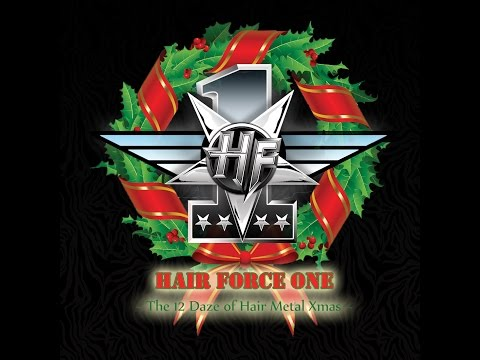 Hair Force One - The 12 Daze of Hair Metal Xmas