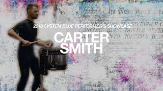 System Blue Performers Showcase Carter Smith - Snare Drum Solo