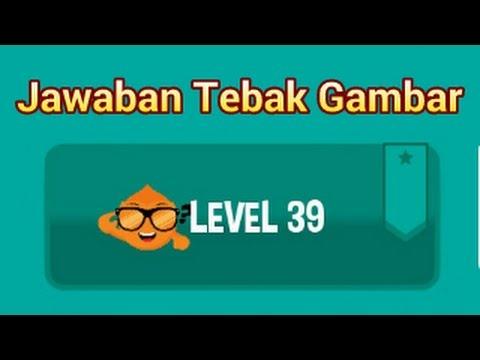 Kunci Jawaban Tebak Gambar Level 39 Terbaru Youtube