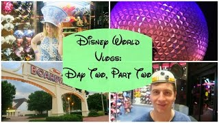 Disney World Vlogs 2016 | Day Two Part Two - Yachtsman Steakhouse and Illuminations