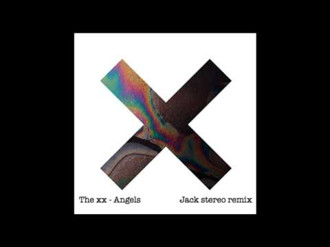 The XX - Angels (Jack Stereo remix)