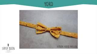 Super Bison est de retour avec un nouveau tutoriel gratuit : Yoko ! Yoko, c'est le petit nœud qui agrémente les chemises de vos garçons et souligne les coiffures ...