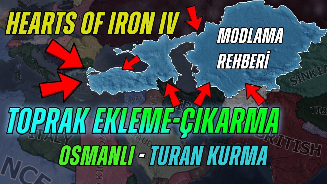 HOI4 Toprak Ekleme Çıkarma(Osmanlı ve Turan ile Başlamak!)