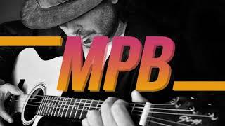 Baixar MPB As Melhores: Melhores Músicas MPB Todos os Tempos (Clássicos da Música Popular Brasileira)