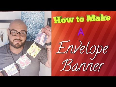 How to make a envelope banner - Paper to Masterpiece - Happy Mail Swap - DIY