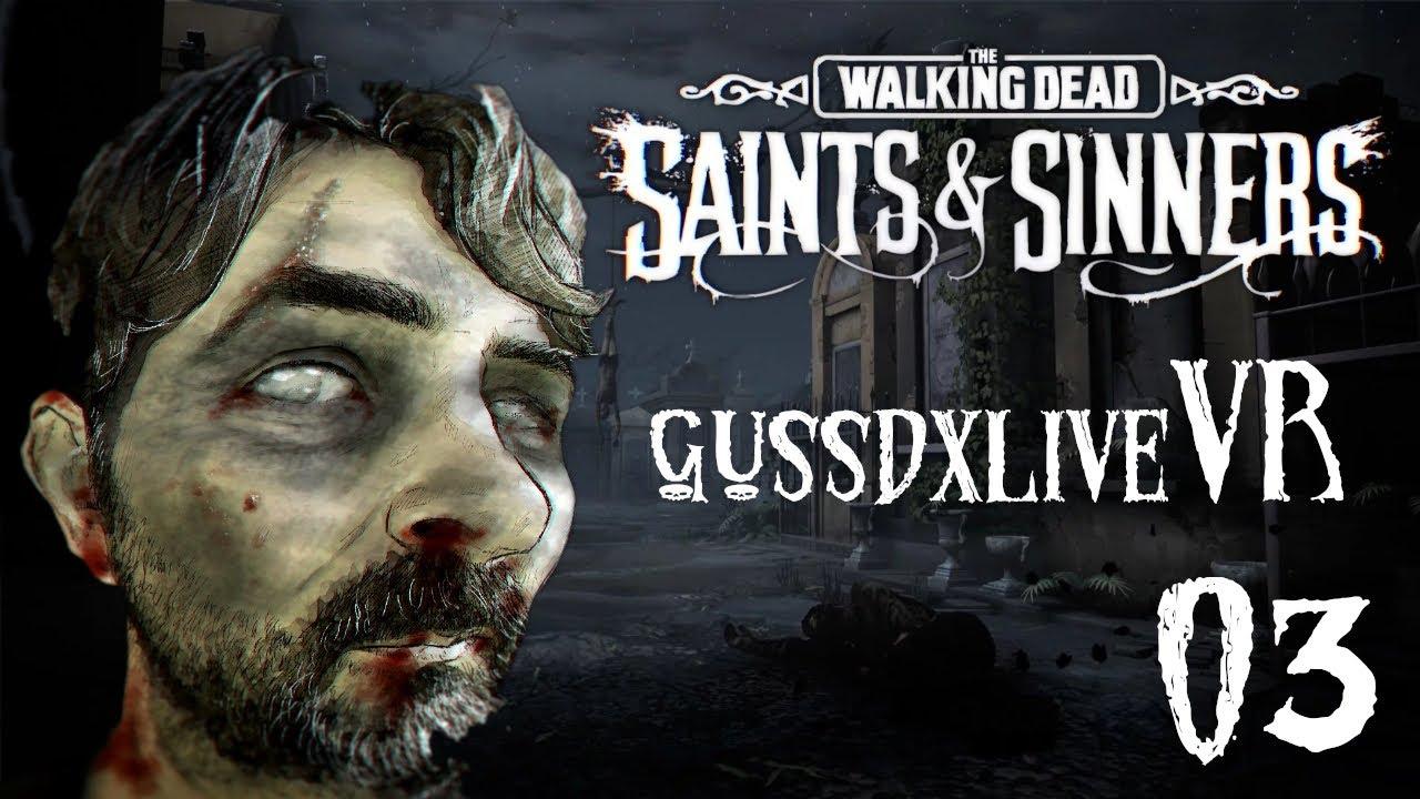 GUSSDX LIVE : THE WALKING DEAD VR FR 03