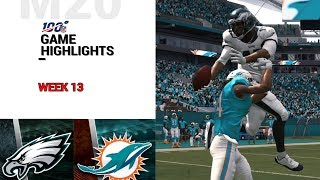 Eagles vs. Dolphins Week 13 Highlights | M20