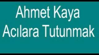 Ahmet Kaya-Acılara Tutunmak- Kota Dostu