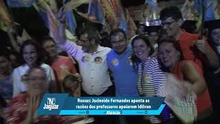 Russas: Jucineide Fernandes aponta as razões dos professores apoiarem Idilvan Alencar