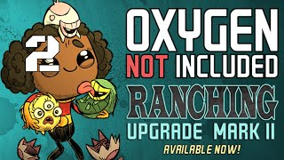 Food Problem - RANCHING UPGRADE MARK II Oxygen Not Included Gameplay - Part 2