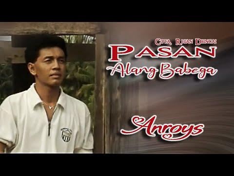 Download  Anroys ~ Pasan Alang Babega Gratis, download lagu terbaru