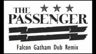 Mario Ochoa & Luigi Rocca - The Passenger (Falcon Gatham Dub Remix)