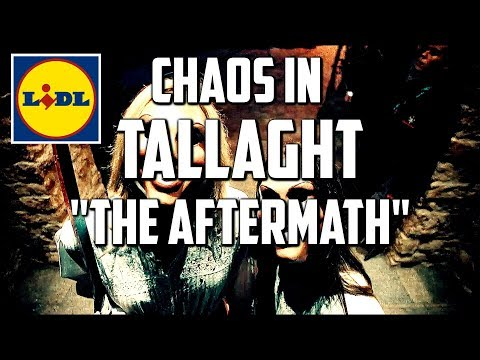 Chaos in Tallaght - THE AFTERMATH. Lidl Destroyed. Burnt out cars. It's the real life PURGE