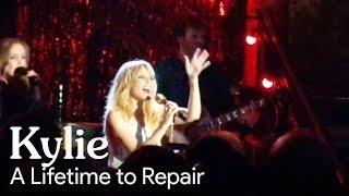Kylie Minogue - A Lifetime to Repair (Live at Cafe de Paris, London)