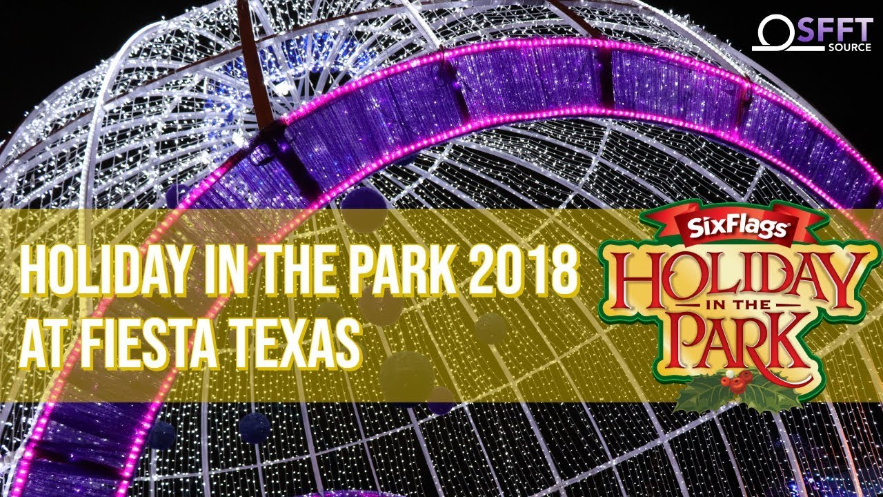 Fiesta Texas Christmas 2021 Six Flags Fiesta Texas Holiday In The Park 2018 New Entertainment Construction More Youtube