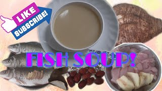 How to cook DELIĊIOUS FISH SOUP?#ChineseSoup