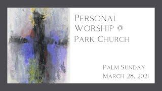 Palm Sunday March 28 2021