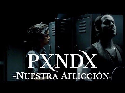 PXNDX - Nuestra Aflicción - Movic Records