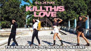 (BLACKPINK 블랙핑크) - 'KILL THIS LOVE' DANCE COVER 댄스커버 | PHILIPPINES