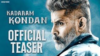 Kadaram Kondaan Official Teaser – Important Update On Vikram