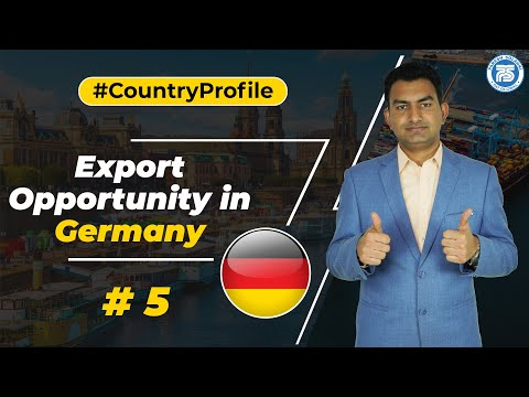 Export Opportunity in Germany !!   How to Export in Germany ??   by Paresh Solanki