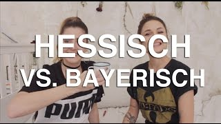 DIALEKT-CHALLENGE: Hessisch vs. Bayerisch