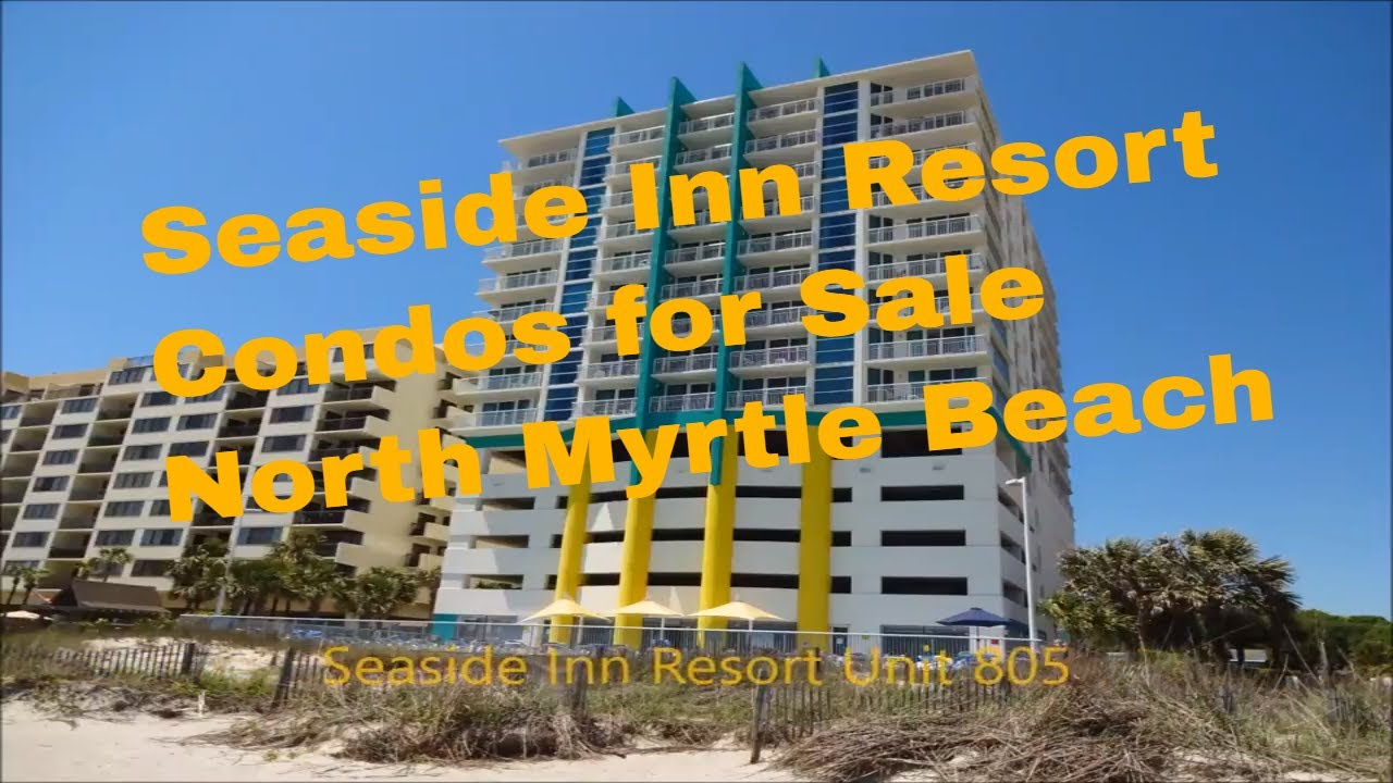 Seaside Inn Resort Condos For North Myrtle Beach