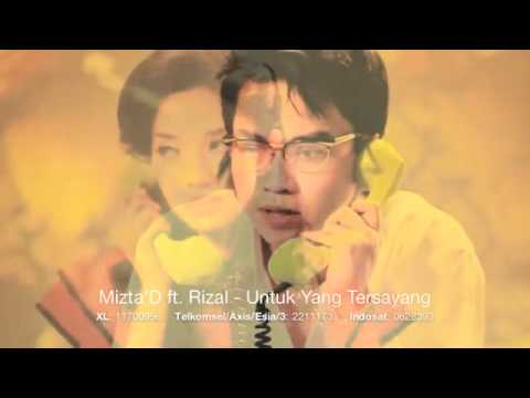 Mizta D Ft. Rizal Armada - Untuk Yang Tersayang (nyuzz.ajjah).flv