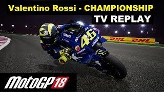 MotoGP 18 | Valentino Rossi | Championship | 1# QatarGP | TV REPLAY PC