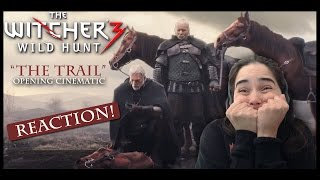 The Witcher 3: Wild Hunt - The Trail - Opening Cinematic (REACTION)