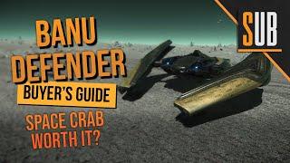 Banu Defender Review | A Star Citizen's Buyer's Guide | Alpha 3.9