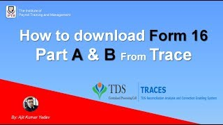[5.71 MB] How to Download Form 16 Part A & B (TDS Certificate) from Traces (Hindi) टी.डी.एस सर्टिफिकेट
