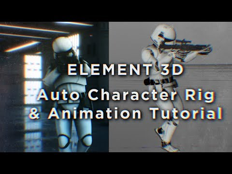 TUTORIAL | ANY Character Auto Rigging & Animation for Element 3D